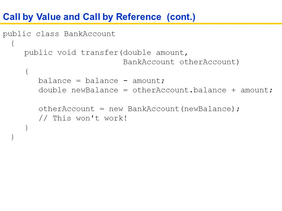 Call by Value and Call by Reference (cont.)