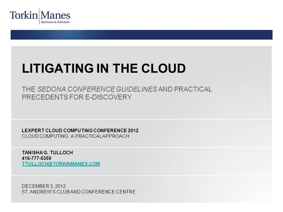 LITIGATING IN THE CLOUD