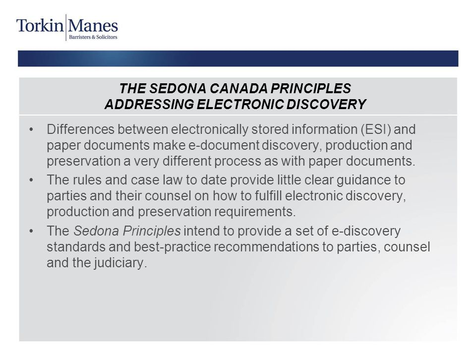 THE SEDONA CANADA PRINCIPLES ADDRESSING ELECTRONIC DISCOVERY