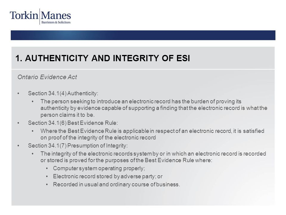 1. AUTHENTICITY AND INTEGRITY OF ESI
