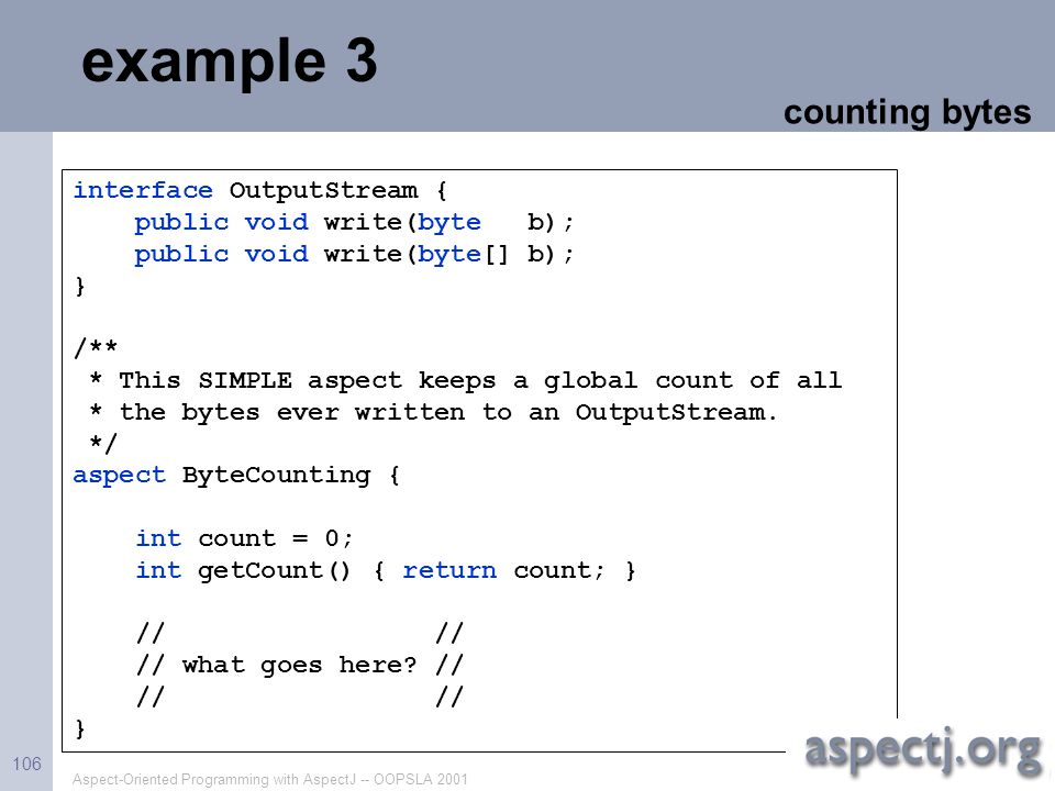 example 3 counting bytes interface OutputStream {