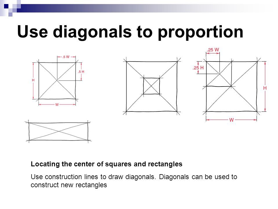 Use diagonals to proportion