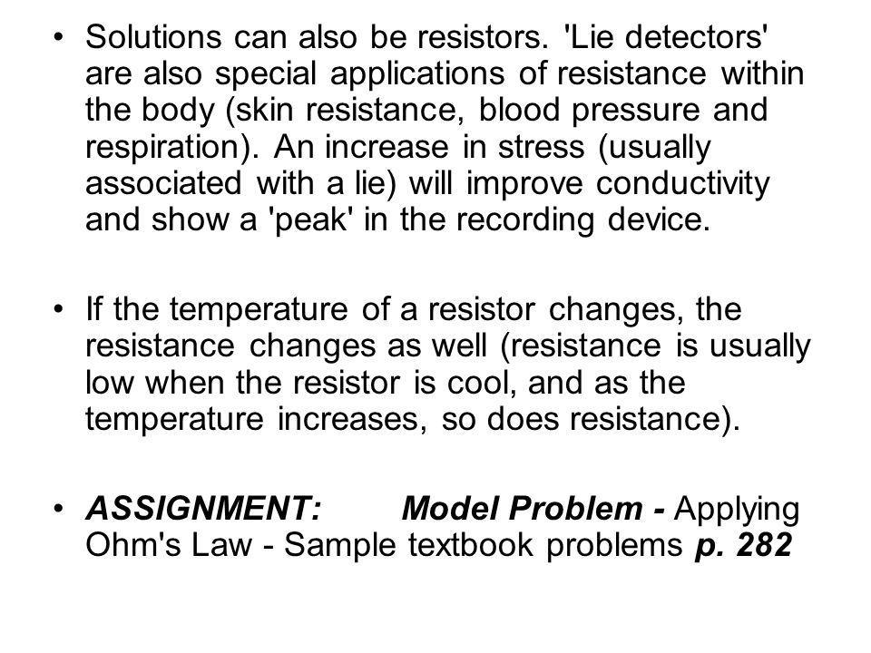 Solutions can also be resistors