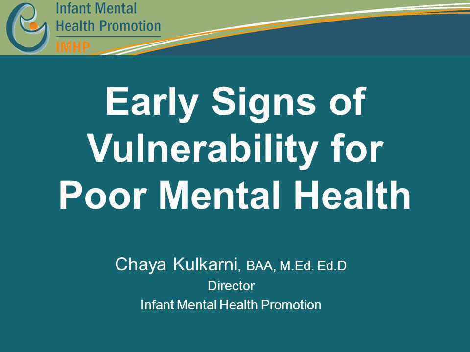 Early Signs of Vulnerability for Poor Mental Health