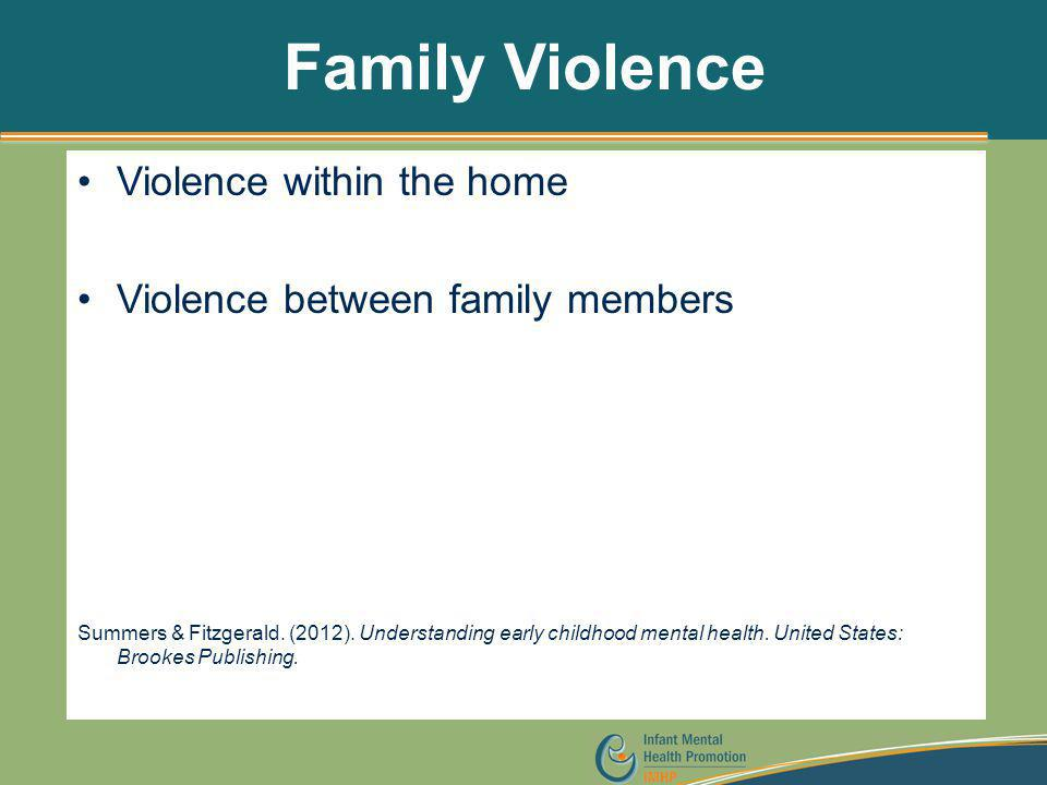 Family Violence Violence within the home