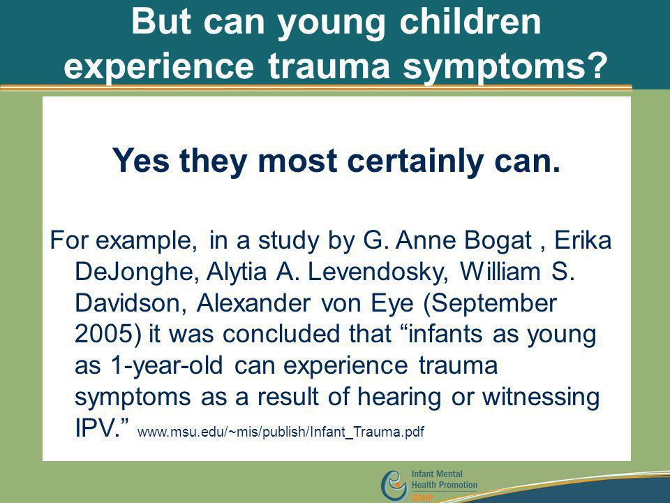 But can young children experience trauma symptoms
