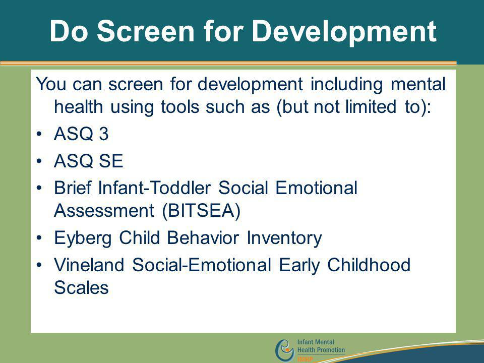 Do Screen for Development