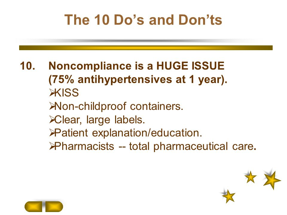 The 10 Do's and Don'ts 10. Noncompliance is a HUGE ISSUE