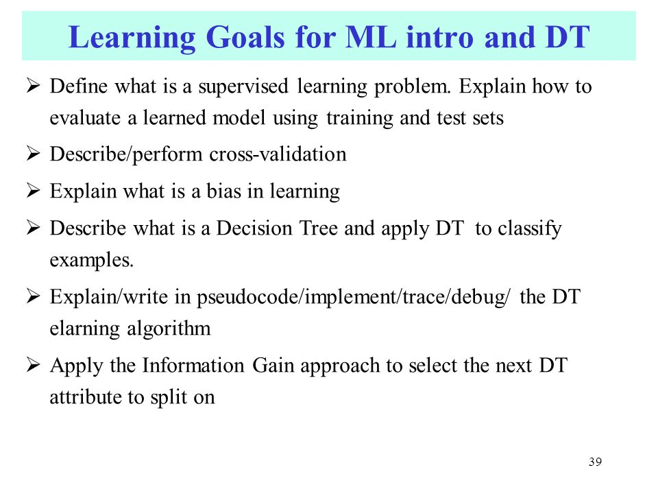 Learning Goals for ML intro and DT