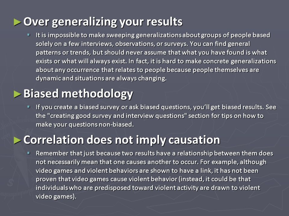 Over generalizing your results