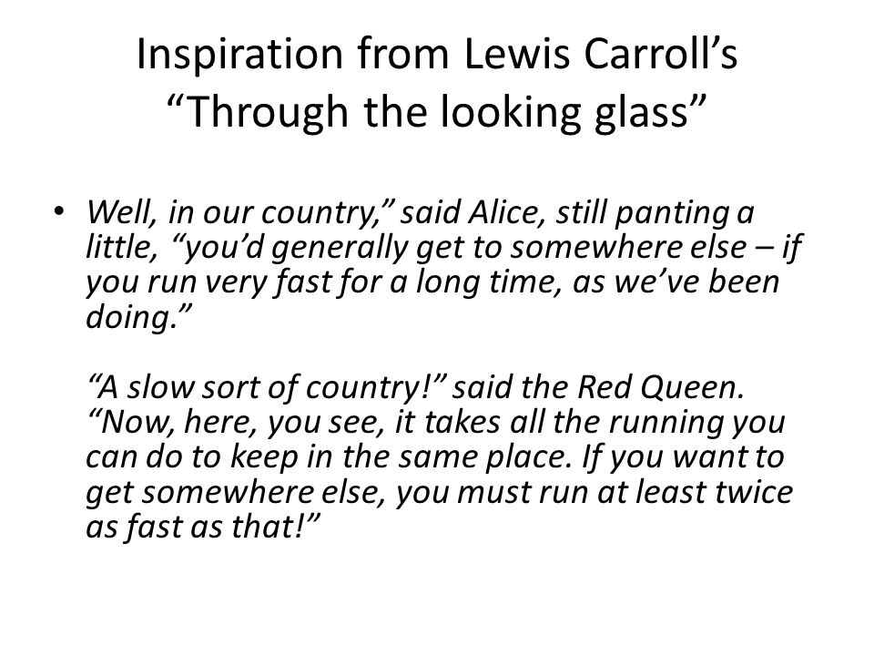 Inspiration from Lewis Carroll's Through the looking glass