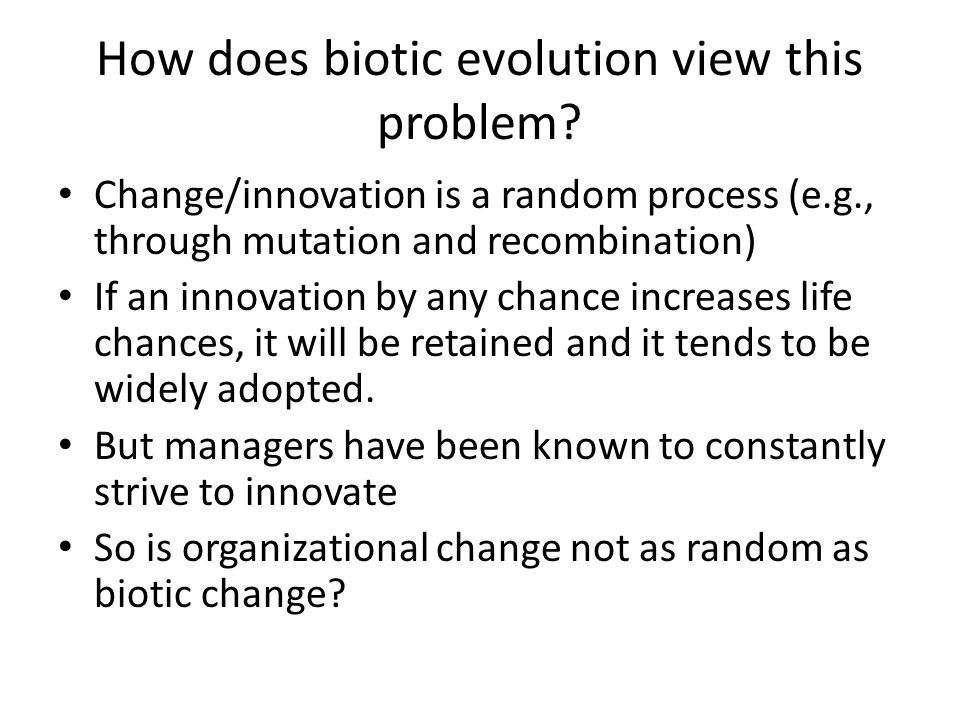 How does biotic evolution view this problem