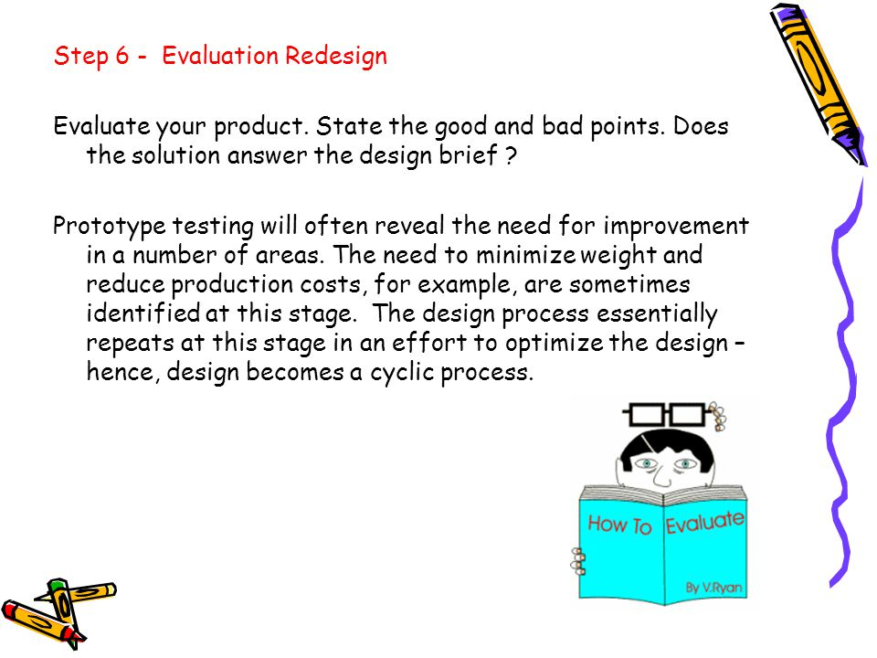 Step 6 - Evaluation Redesign