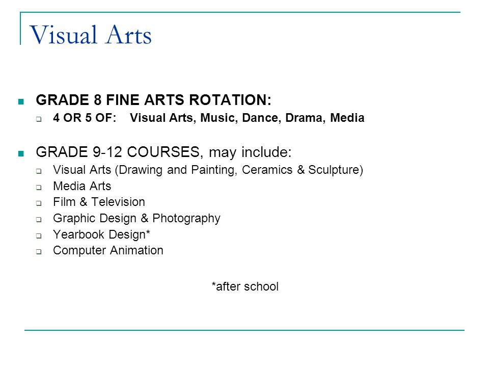 Visual Arts GRADE 8 FINE ARTS ROTATION: