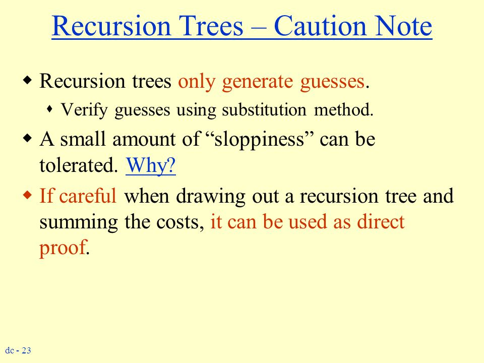 Recursion Trees – Caution Note