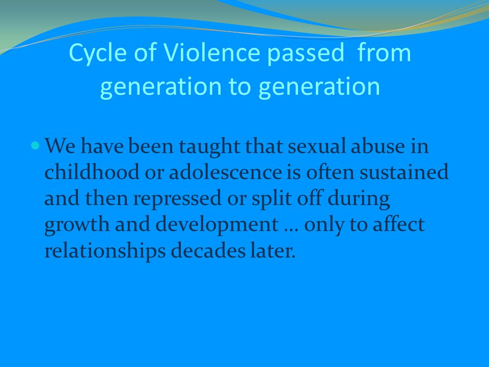 Cycle of Violence passed from generation to generation