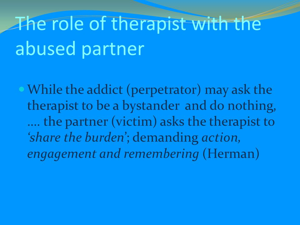 The role of therapist with the abused partner