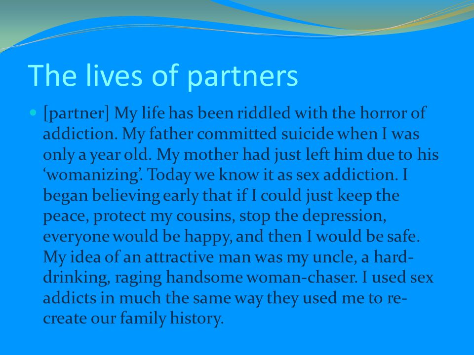 The lives of partners