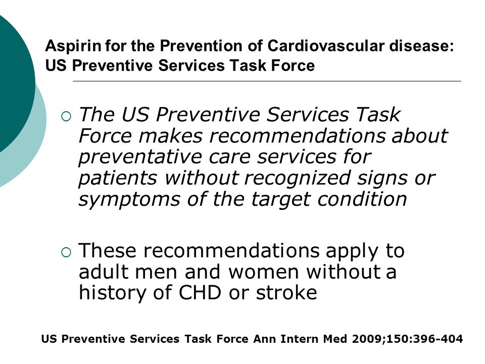 Aspirin for the Prevention of Cardiovascular disease: US Preventive Services Task Force
