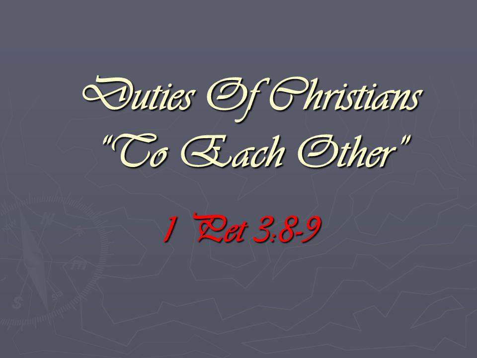 Duties Of Christians To Each Other