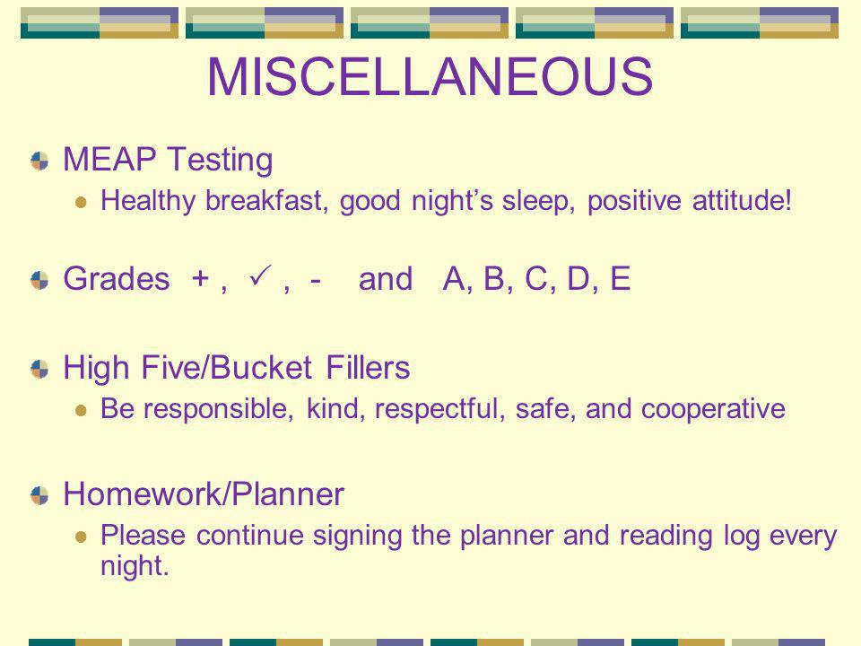 MISCELLANEOUS MEAP Testing Grades + ,  , - and A, B, C, D, E