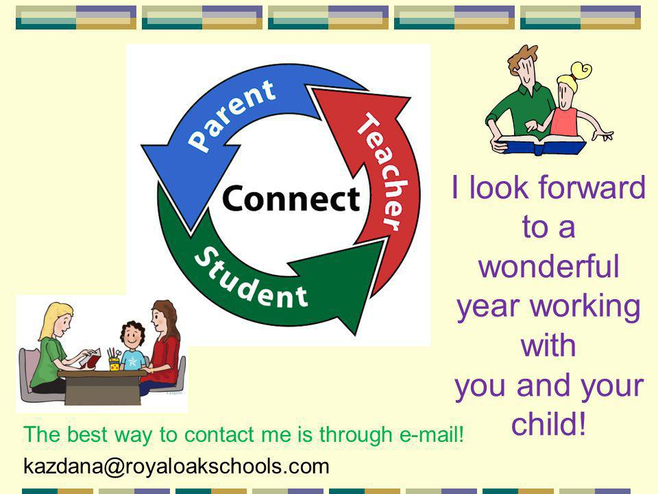 I look forward to a wonderful year working with you and your child!