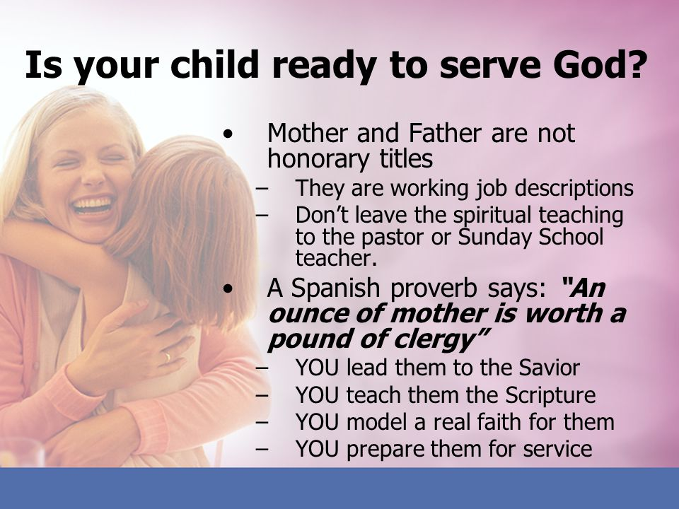 Is your child ready to serve God