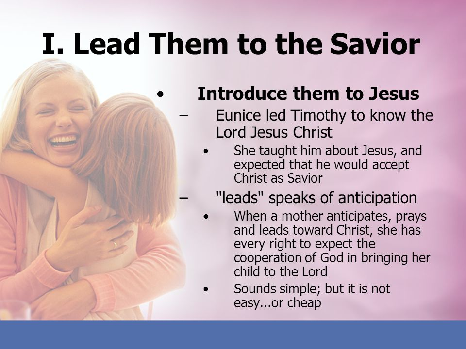 I. Lead Them to the Savior
