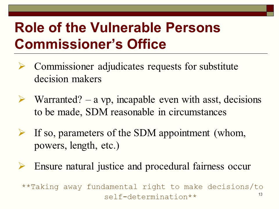 Role of the Vulnerable Persons Commissioner's Office