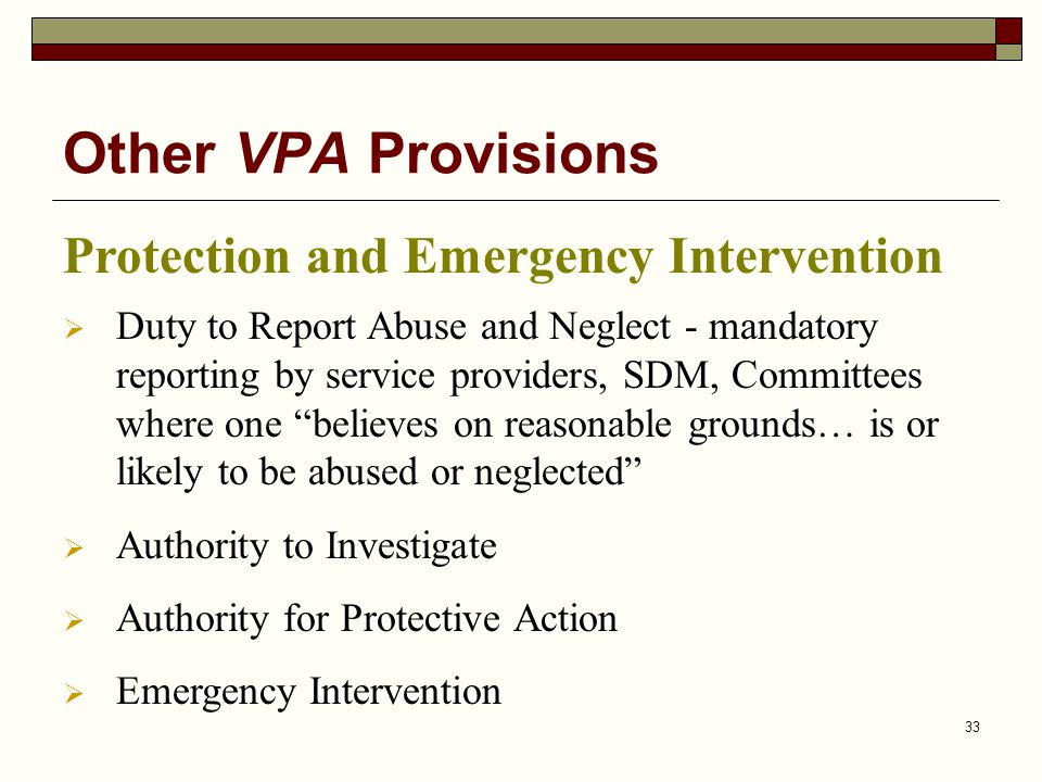 Other VPA Provisions Protection and Emergency Intervention