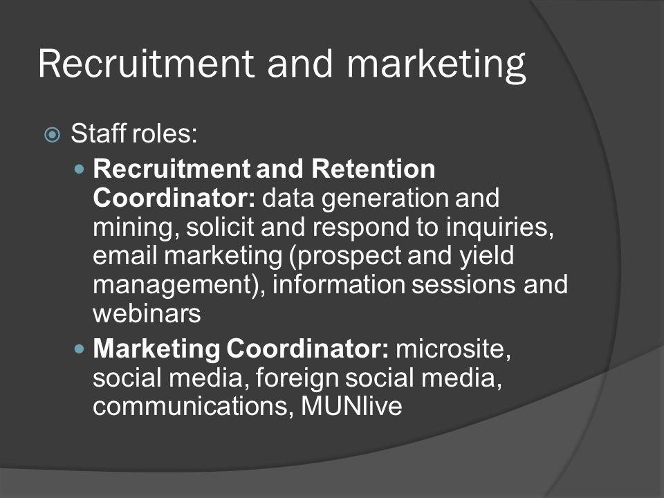 Recruitment and marketing