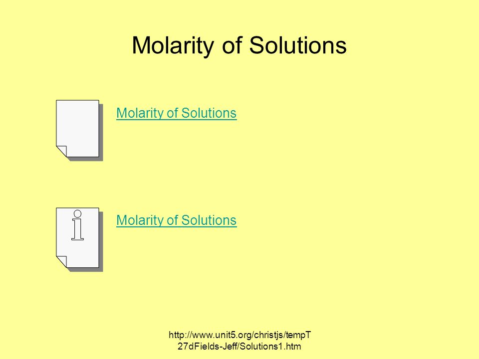 Molarity of Solutions Molarity of Solutions Molarity of Solutions
