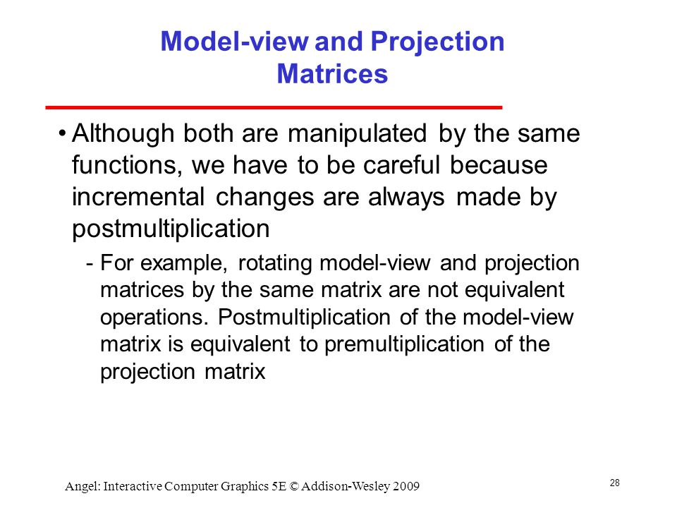 Model-view and Projection Matrices