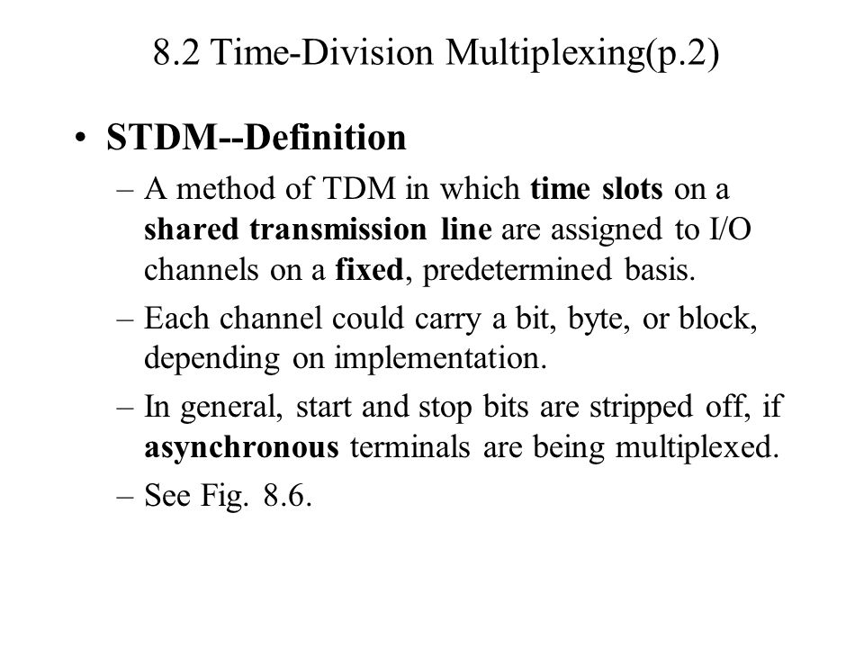 8.2 Time-Division Multiplexing(p.2)