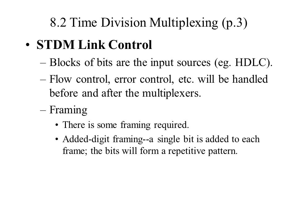 8.2 Time Division Multiplexing (p.3)