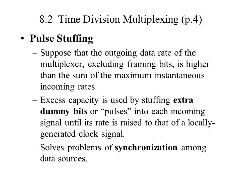 8.2 Time Division Multiplexing (p.4)