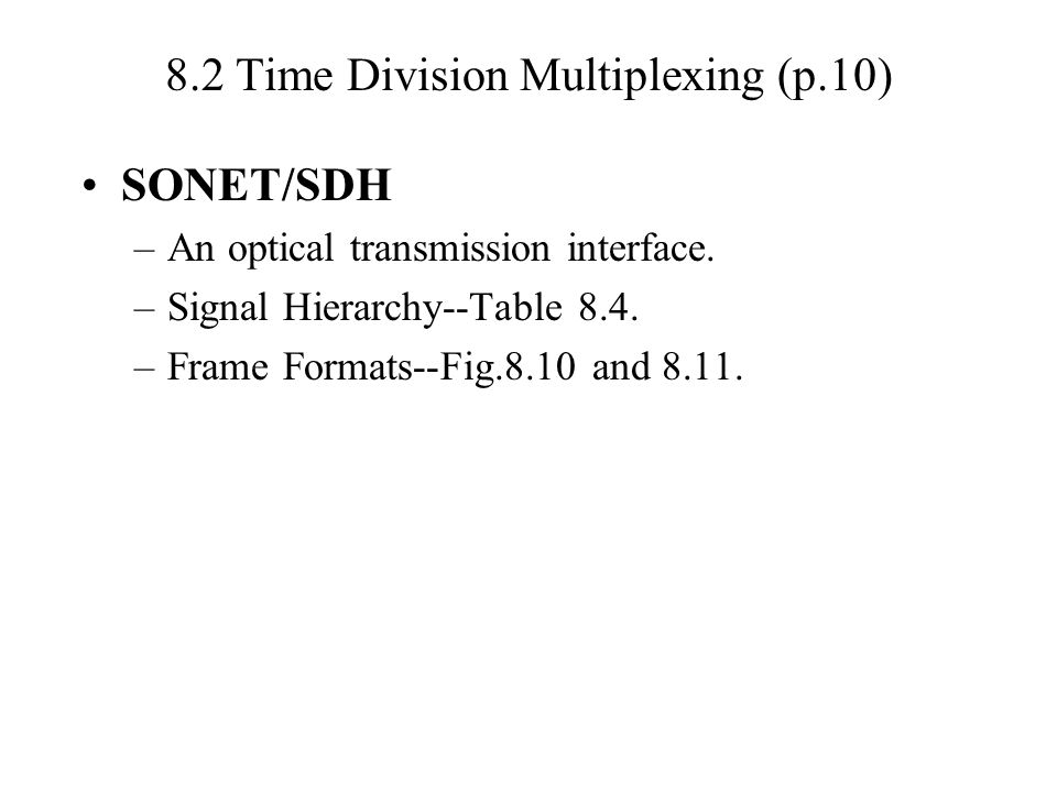 8.2 Time Division Multiplexing (p.10)