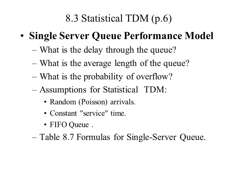 Single Server Queue Performance Model