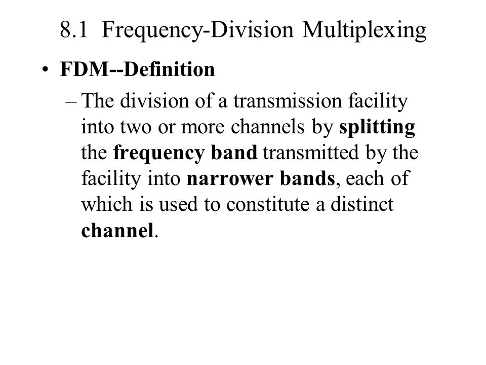 8.1 Frequency-Division Multiplexing