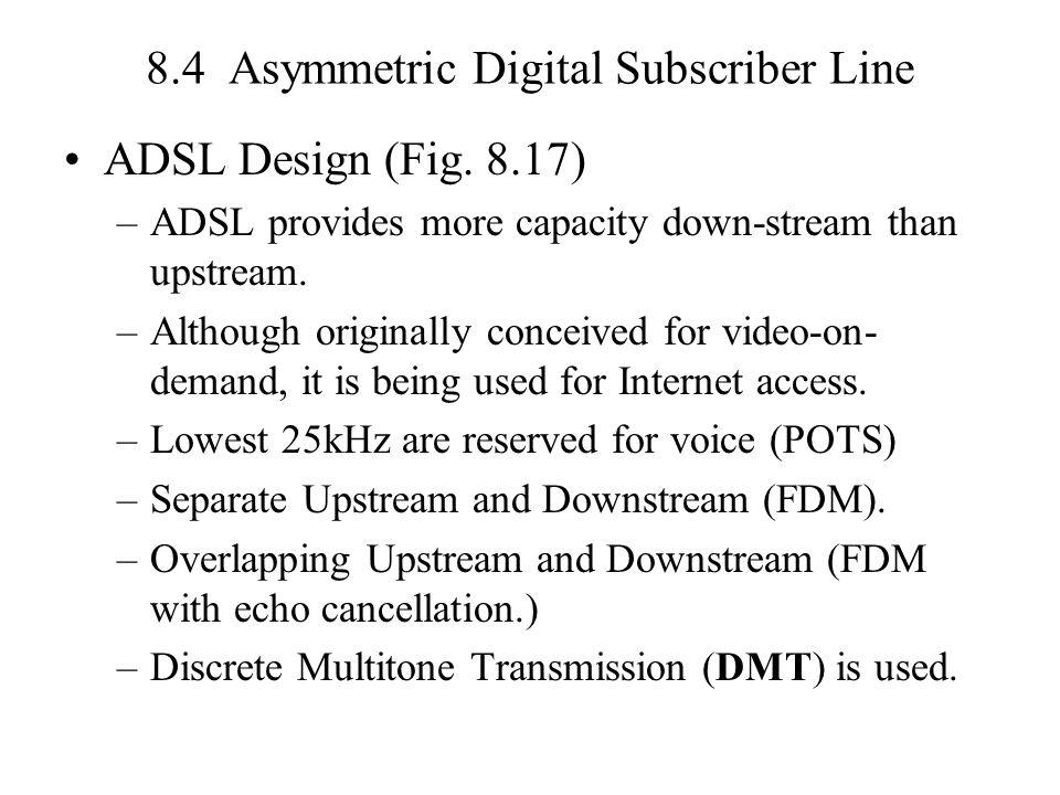 8.4 Asymmetric Digital Subscriber Line