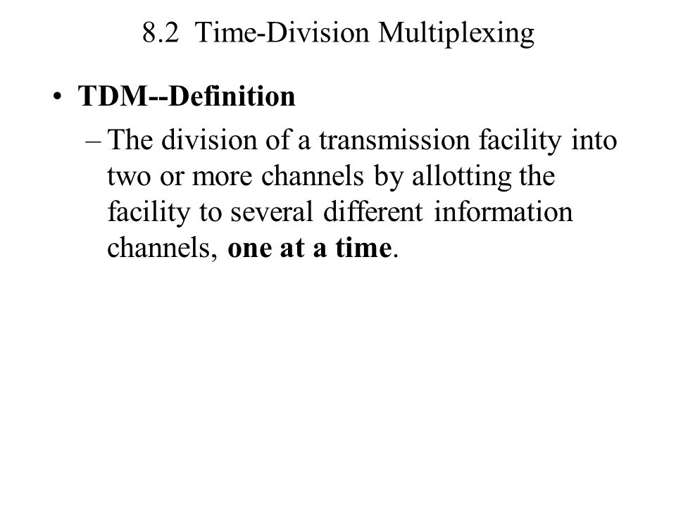8.2 Time-Division Multiplexing