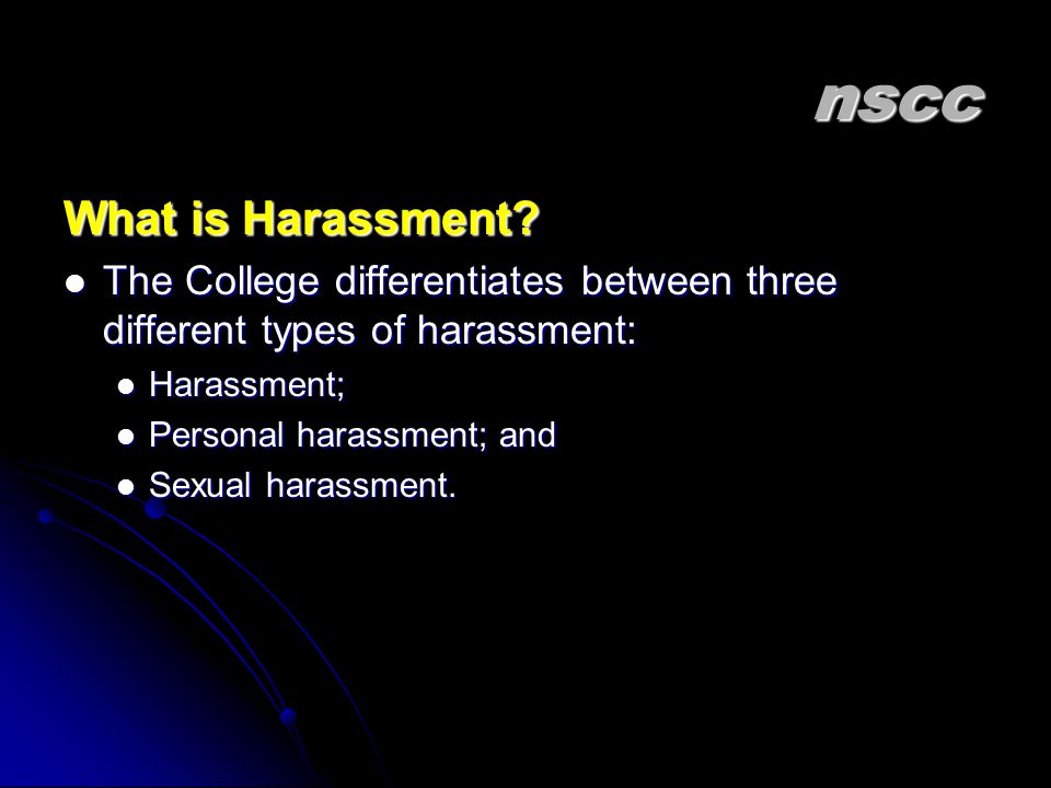 nscc What is Harassment