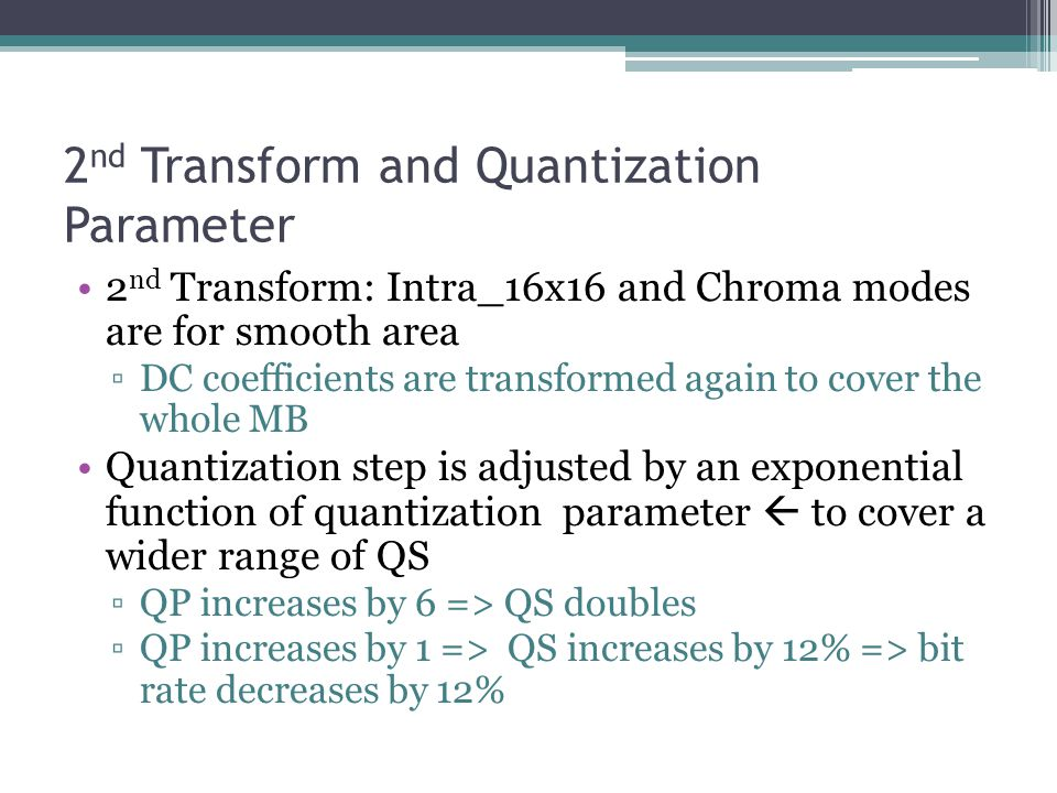 2nd Transform and Quantization Parameter