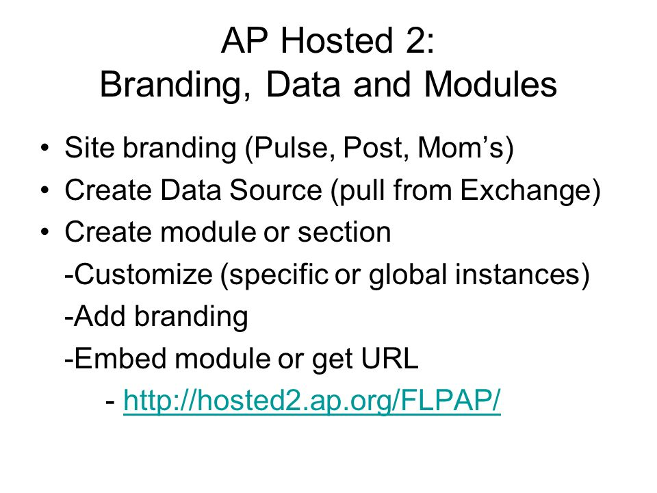 AP Hosted 2: Branding, Data and Modules
