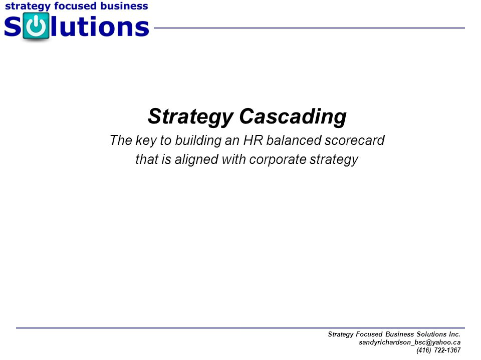 Strategy Cascading The key to building an HR balanced scorecard
