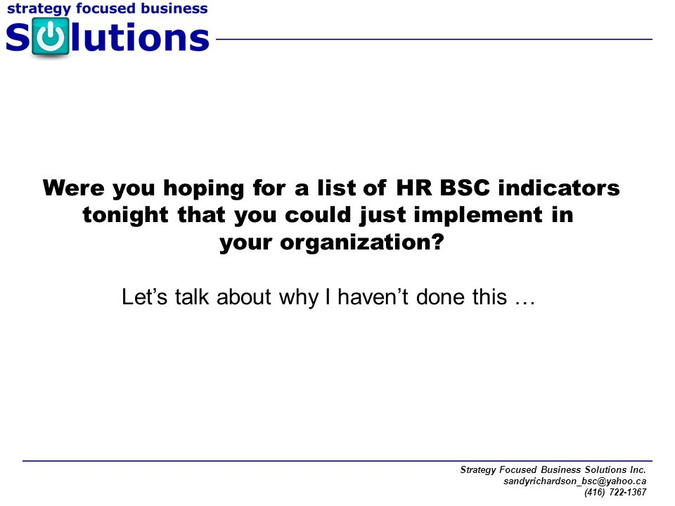 Were you hoping for a list of HR BSC indicators