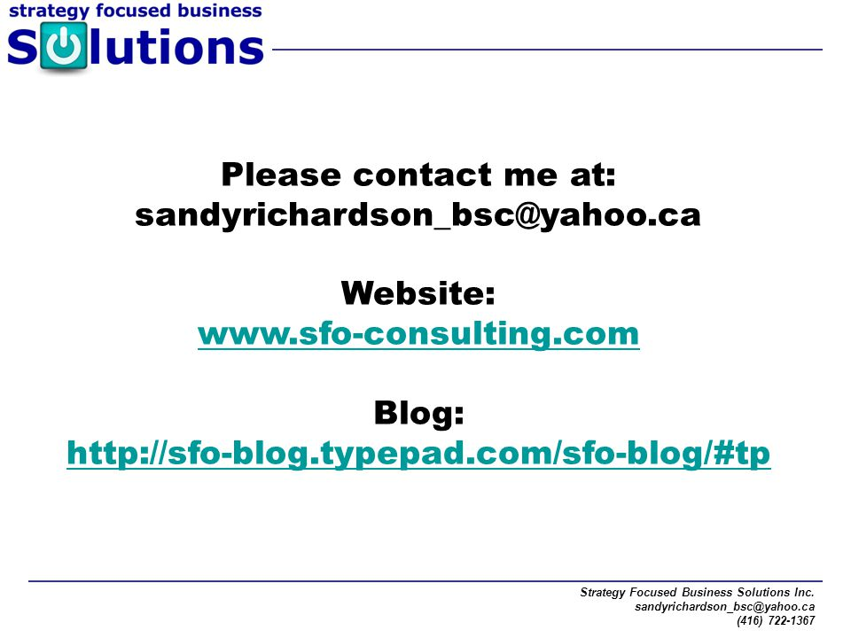 Please contact me at: sandyrichardson_bsc@yahoo.ca Website:
