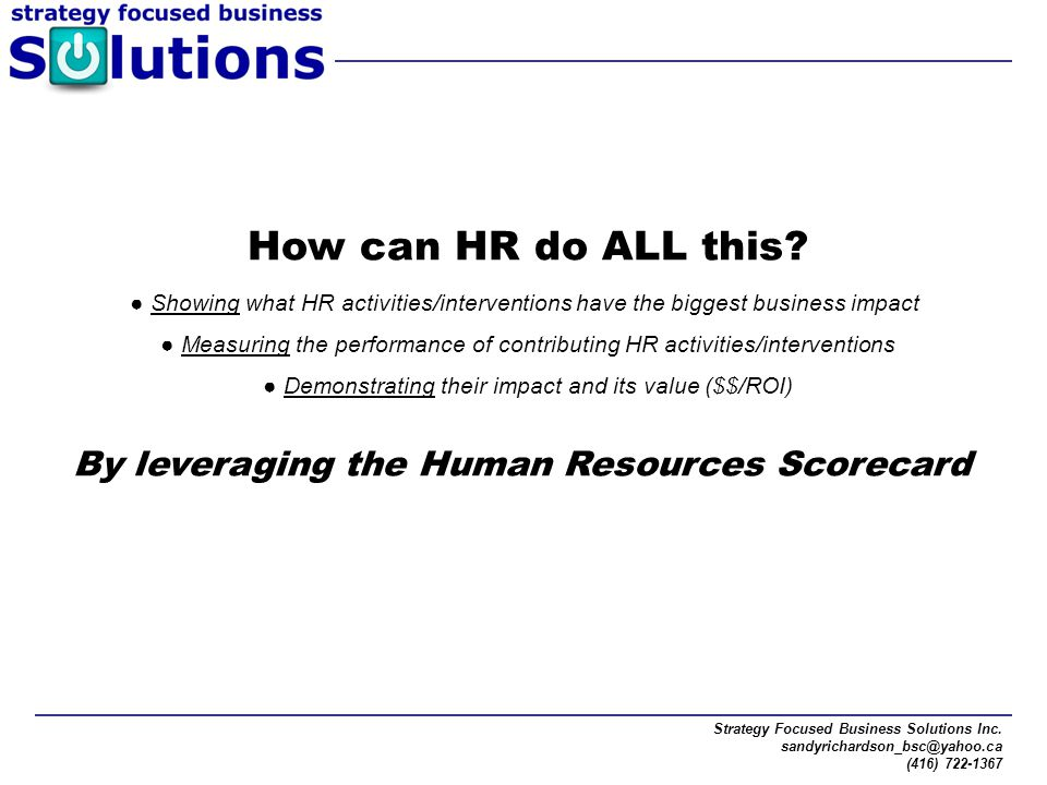 How can HR do ALL this By leveraging the Human Resources Scorecard