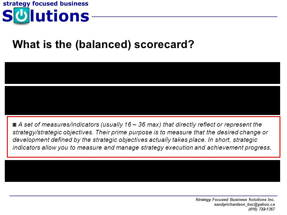 What is the (balanced) scorecard
