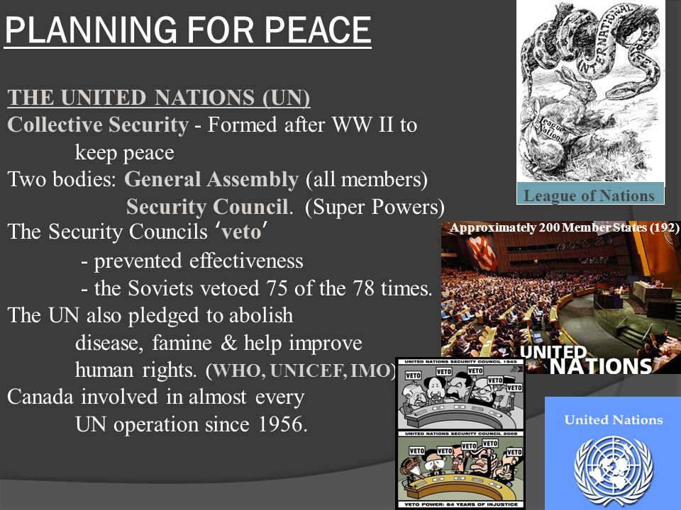 PLANNING FOR PEACE THE UNITED NATIONS (UN)